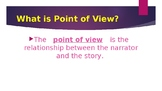 Point of View Notes and Examples
