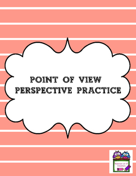 Point of View Perspective Practice