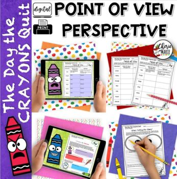Point of View & Perspective RL3.6 RL4.6 The Day the Crayons Quit
