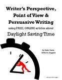RI.5.6 RI.6.6 RI.7.6 POV, Perspective and Persuasion with Daylight Saving Time