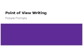Point of View Picture Writing
