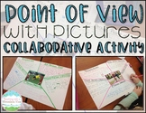 Point of View Pictures Collaborative Activity
