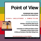 Point of View PowerPoint, Guided Notes, and Examples