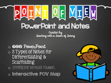 Point of View PowerPoint and Notes