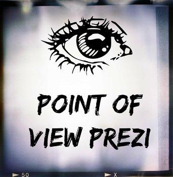 Point of View Prezi 2