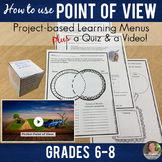 Point of View: Project Based Learning with Menus, Quiz, &