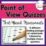 Point of View Quizzes: Text-Based Assessments with Multiple Choice Questions