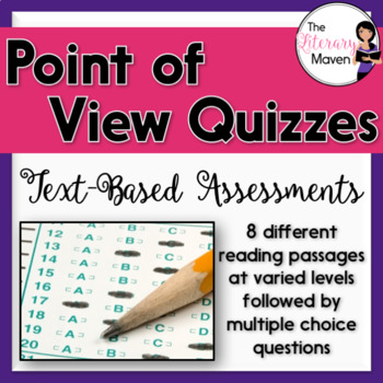 Point of View Quizzes: Text-Based Assessments