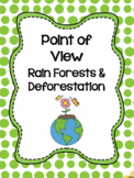 Nonfiction Point of View: Rain Forests & Deforestation