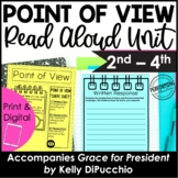Point of View Read Aloud Unit   Use With Book Grace for Pr