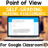 Point of View SELF-GRADING Assessments for Google Classroom