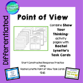 Point of View Constructed Response Practice-Show Your Thinking™/R.L.  Cards 9-16