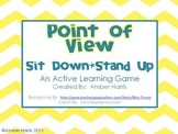 Point of View Sit Down Stand Up Active Learning Game