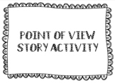 Point of View Story Writing Activity