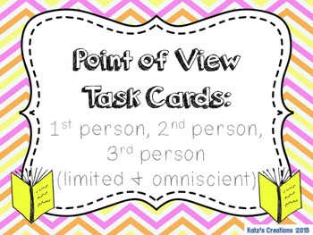 Point of View Task Cards (1st person/2nd person/3rd person limited & omniscient)