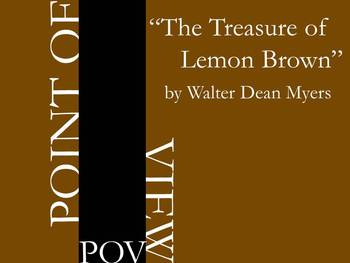 Point of View - Treasure of Lemon Brown by Walter Dean Myers