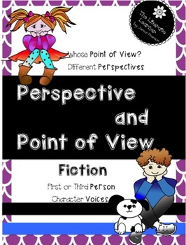 Point of View and Perspective  2nd and 3rd Grades