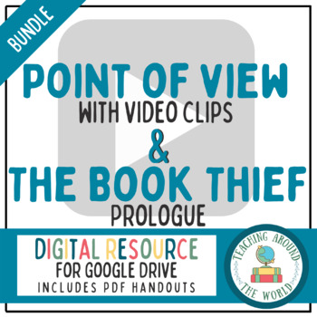 Point of View with YouTube & Book Thief Prologue Bundle- Google Drive Compatible