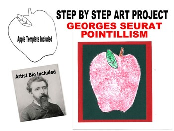 Pointillism Art Project Step by step K Georges Seurat Apple