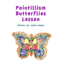 Pointillism Butterflies Art Lesson Plan