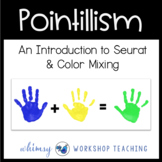 Pointillism Color Mixing Art Lesson (from Art History for Elementary Bundle)