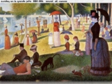 Pointillism Art From Seurat Forward SHOW + TEST = 203 Slides