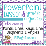 Points, Lines, Line Segments, Rays and Angles LESSON