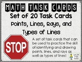 Points, Lines, Rays, and Types of Lines  - Task Cards - Set of 20