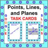 """POINTS, LINES, AND PLANES TASK CARDS:  """"GOOGLE SLIDES"""", SMARTBOARD, POWERPOINT"""