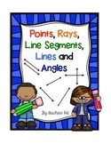 Points, Rays, Segments, Lines and Angles