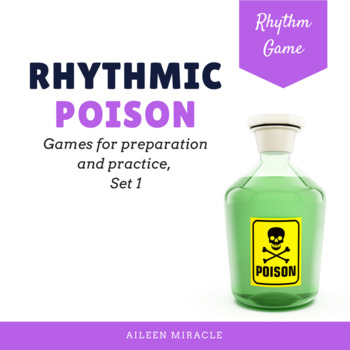 Poison Patterns for Preparation and Practice {Rhythmic Set 1}