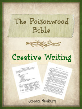 Poisonwood Bible Creative Writing Assignment with Exemplar
