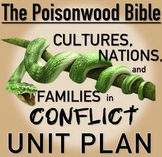 "The Poisonwood Bible (""Cultures, Nations, & Families in Conflict"") FULL UNIT"