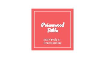 Poisonwood Bible - ESPN Project Brainstorming Instructions