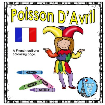 Poisson D Avril April Fool S Day French Colouring Page Freebie By Frenchprof22