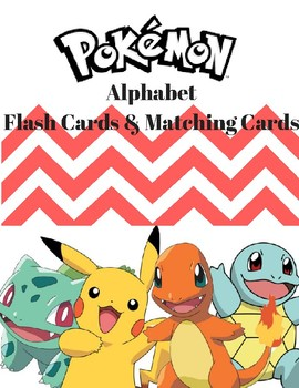 Pokemon Alphabet Flash Cards and Matching Cards