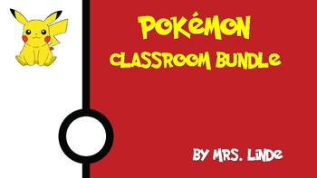 Pokemon Themed Classroom Bundle