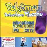 Pokémon Detective Pikachu Movie Guide | Questions | Worksheet (PG - 2019)