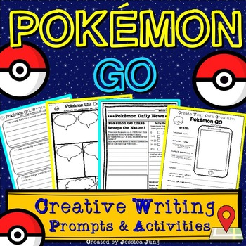 Pokemon GO Inspired Creative Writing Prompts and Activities