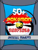 Pokemon Go - 50+ Writing Prompts
