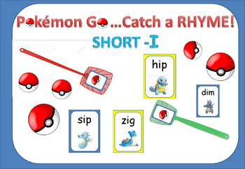 Pokémon Go! Catch the Rhyming Words- Short I