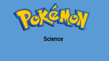 A Pokemon Go Science Lesson