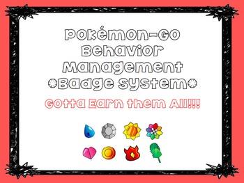 Pokemon-Go Themed Management Plan- Badge System