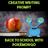 Writing Prompt: Back to School Pokemon Go Visits Your School Scenario