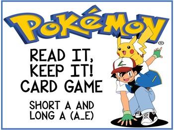 Pokemon Read it Keep it Short a and Long a (a_e)