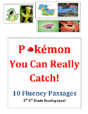Pokémon You Can Really Catch ! 10 Fluency Passages Gr 5-6