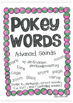 Pokey Words:  Advanced Sounds