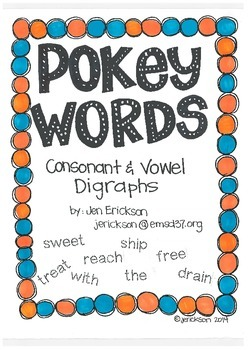 Pokey Words:  Consonant and Vowel Digraphs