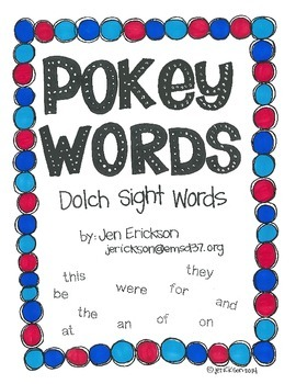 Pokey Words:  Dolch Sight Words