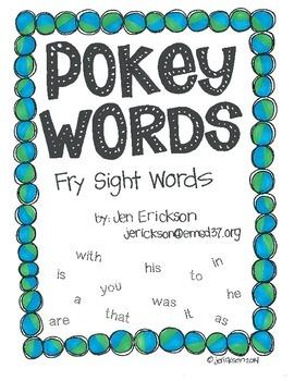 Pokey Words:  Fry Sight Words